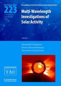 Multi-Wavelength Investigations of Solar Activity