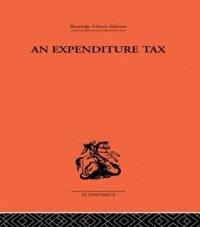 An Expenditure Tax