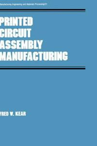 Printed Circuit Assembly Manufacturing