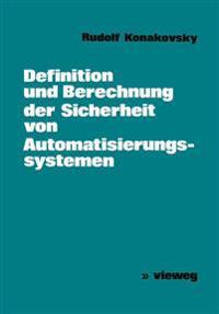 Definition Und Berechnung Der Sicherheit Von Automatisierungssystemen