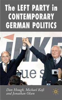 The Left Party in Contemporary German Politics