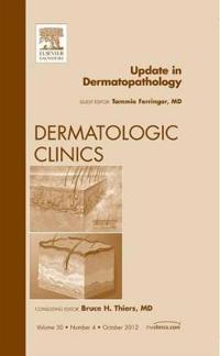 Update in Dermatopathology