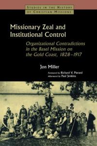 Missionary Zeal and Institutional Control