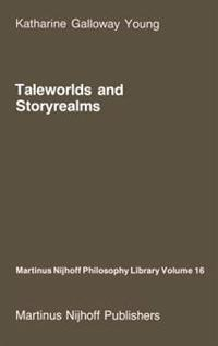 Taleworlds and Storyrealms