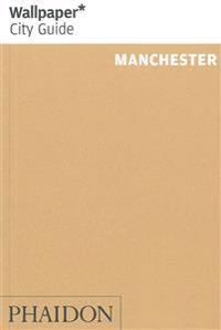 Wallpaper City Guide Manchester