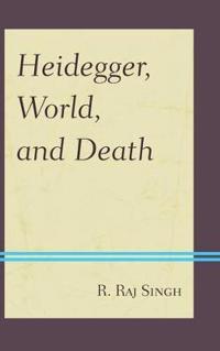 Heidegger, World, and Death