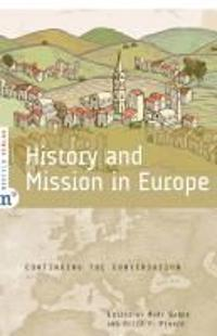 History and Mission in Europe