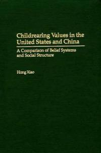 Childrearing Values in the United States and China
