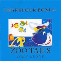 Sharklock Bones: Zoo Tails