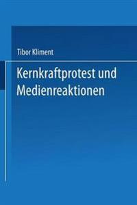 Kernkraftprotest Und Medienreaktionen