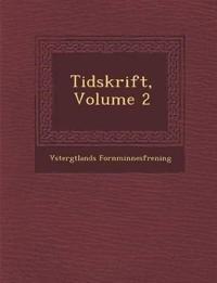 Tidskrift, Volume 2 - V¿sterg¿tlands Fornminnesf¿rening pdf epub