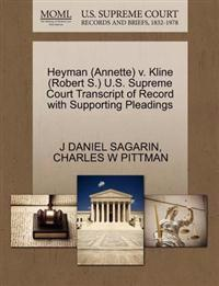 Heyman (Annette) V. Kline (Robert S.) U.S. Supreme Court Transcript of Record with Supporting Pleadings