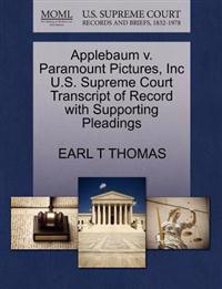 Applebaum V. Paramount Pictures, Inc U.S. Supreme Court Transcript of Record with Supporting Pleadings