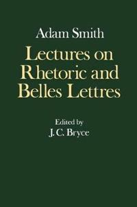 Lectures on Rhetoric and Belles Letters