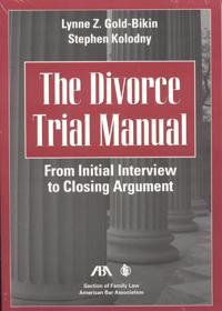 The Divorce Trial Manual