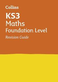 Collins New Key Stage 3 Revision -- Maths (Standard): Revision Guide