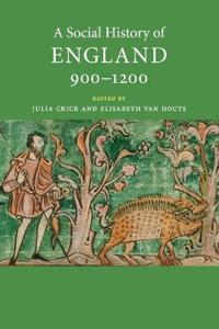 A Social History of England, 900-1200