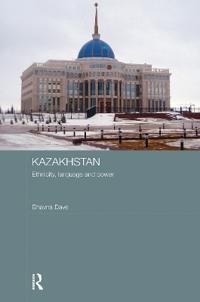 Kazakhstan - Ethnicity, Language and Power
