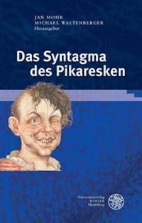 Das Syntagma Des Pikaresken