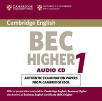 Cambridge Bec Higher 1: Practice Tests from University of Cambridge ESOL Examinations