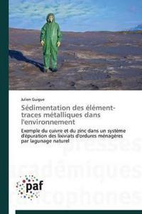 S�dimentation Des �l�ment-Traces M�talliques Dans l'Environnement