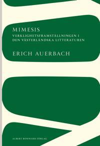 Mimesis : Verklighetsframställningen i den västerländska litteraturen