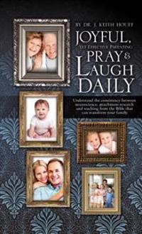 Joyful, Yet Effective Parenting