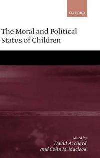 The Moral and Political Status of Children