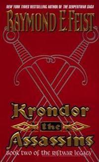 Krondor: The Assassins: Book Two of the Riftwar Legacy