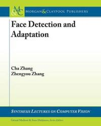 Boosting-Based Face Detection and Adaptation