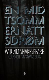 En midtsommernattsdrøm - William Shakespeare | Ridgeroadrun.org