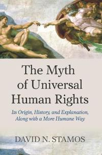 The Myth of Universal Human Rights