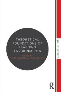 Theoretical Foundations of Learning Environments