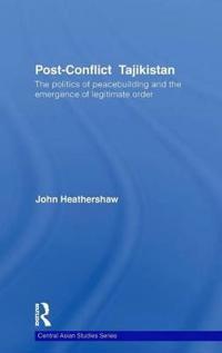Post-Conflict Tajikistan