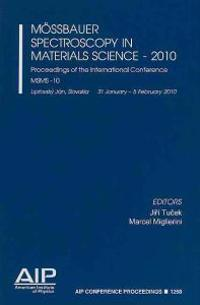 Mossbauer Spectroscopy in Materials Science 2010