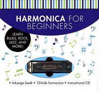 Harmonica for Beginners: Learn Blues, Rock, Jazz, and More! [With CD (Audio) and Harmonica]