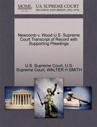 Newcomb V. Wood U.S. Supreme Court Transcript of Record with Supporting Pleadings