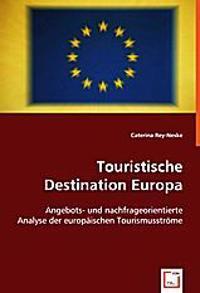 Touristische Destination Europa