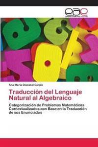 Traduccion del Lenguaje Natural Al Algebraico
