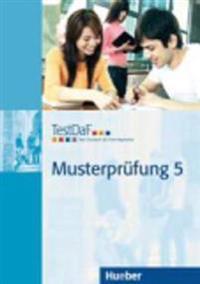 TestDaF Musterprüfung 5. Heft mit Audio-CD