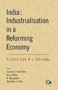 India: Industrialisation in a Reforming Economy
