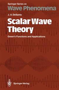 Scalar Wave Theory