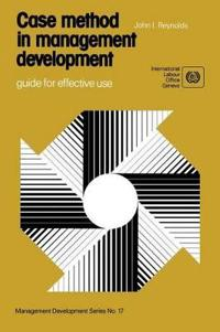 Case Method in Management Development : a Guide for Effective Use