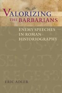 Valorizing the Barbarians