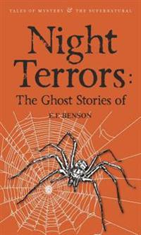 Night Terrors: The Ghost Stories of E.F. Benson