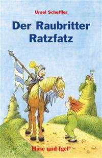 Der Raubritter Ratzfatz