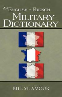 An English / French Military Dictionary