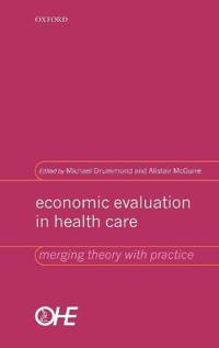 Economic Evaluation in Health Care