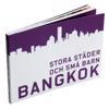 Stora städer och små barn : Bangkok