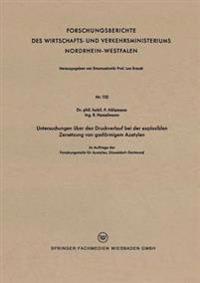 Untersuchungen Über Den Druckverlauf Bei Der Explosiblen Zersetzung Von Gasförmigem Azetylen